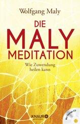 Die Maly-Meditation, m. Audio-CD