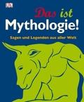 Das ist Mythologie!