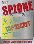 Spione; Agenten, Codes und Überwachung   ; Deutsch; ber 1000 Farbfotografien, Zeichnungen und Grafiken -