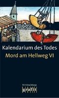 Mord am Hellweg; Kalendarium des Todes - Bd.6