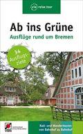 Ab ins Grüne, Ausflüge rund um Bremen