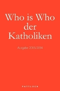 Who is Who der Katholiken, Ausg. 2013/14