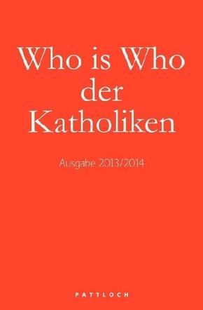 Who is Who der Katholiken, Ausg. 2013/14