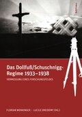 Das Dollfuß/Schuschnigg-Regime 1933-1938