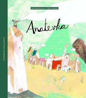 Anatevka - Weltmusicals für Kinder
