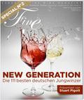 FINE - Das Weinmagazin: New Generation: 101 junge Winzer, die jeder kennen sollte; Special Nr.2