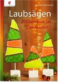 Laubsägen - Weihnachten im Landhausstil.