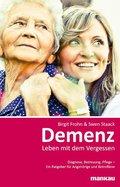Demenz, Leben mit dem Vergessen