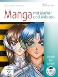 Manga mit Marker und Airbrush, m. DVD-Video