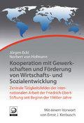 Kooperation mit Gewerkschaften und Förderung von Wirtschafts- und Sozialentwicklung