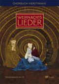 Weihnachtslieder, Chorbuch vierstimmig, Chorleiterband und Audio-CD