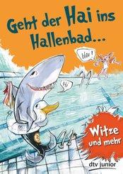 Geht der Hai ins Hallenbad