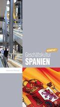 Geschäftskultur Spanien kompakt