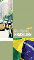 Geschäftskultur Brasilien kompakt