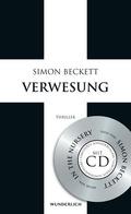 Simon Beckett - Verwesung (Limitierte Sonderausgabe mit Audio-CD)