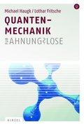 Quantenmechanik für Ahnungslose