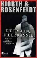 Die Frauen, die er kannte - Ein Fall für Sebastian Bergman