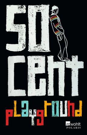 50 Cent, Playground