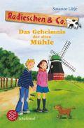 Radieschen & Co. - Das Geheimnis der alten Mühle