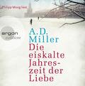 Die eiskalte Jahreszeit der Liebe, 6 Audio-CDs