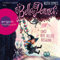 Bella Donner und wie alles begann ..., 2 Audio-CDs
