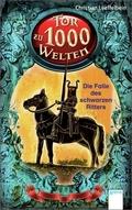 Tor zu 1000 Welten - Die Falle des schwarzen Ritters