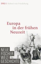 Neue Fischer Weltgeschichte: Europa in der frühen Neuzeit; 5