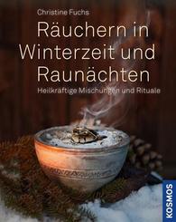 Räuchern in Winterzeit und Raunächten