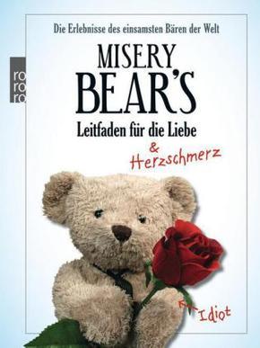 Misery Bear's Leitfaden f. d. Liebe