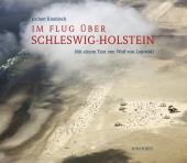 Im Flug über Schleswig-Holstein