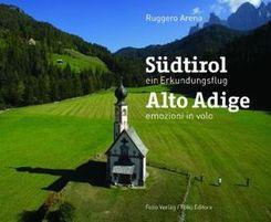 Südtirol, ein Erkundungsflug - Alto Adige, emozioni in volo
