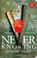 Never Knowing - Endlose Angst (Fischer Taschenbibliothek)