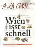 A la carte Wien isst schnell