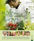 Köche und ihre geschmackvollen Gärten