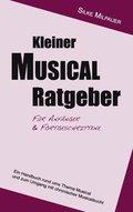 Kleiner Musical-Ratgeber für Anfänger & Fortgeschrittene