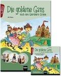 Die goldene Gans nach den Gebrüdern Grimm, m. Audio-CD