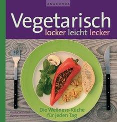 Vegetarisch - locker, leicht, lecker