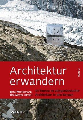 Architektur erwandern - Bd.2