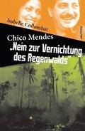 """Chico Mendes: """"Nein zur Vernichtung des Regenwalds"""""""