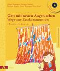 Gott mit neuen  Augen sehen, Neuausgabe; Familienbuch, m. Audio-CD
