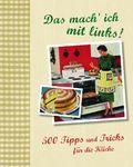 500 Tipps und Tricks für die Küche