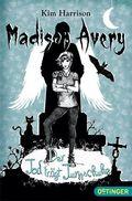 Madison Avery - Der Tod trägt Turnschuhe