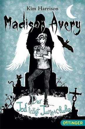 Madison Avery - Der Tod trägt Turnschuhe