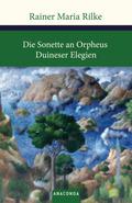 Die Sonette an Orpheus - Duineser Elegien