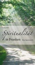 Spiritualität in Franken