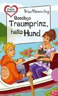 Goodbye Traumprinz, hallo Hund