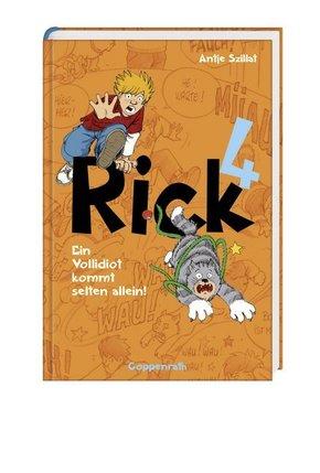 Rick - Ein Vollidiot kommt selten allein!