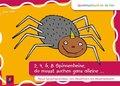 2, 4, 6, 8 Spinnenbeine, du musst suchen ganz alleine ...
