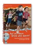 Auf mit dem Wind und davon!, m. Audio-CD