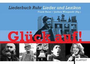 """""""Glück Auf!"""", Liederbuch Ruhr"""